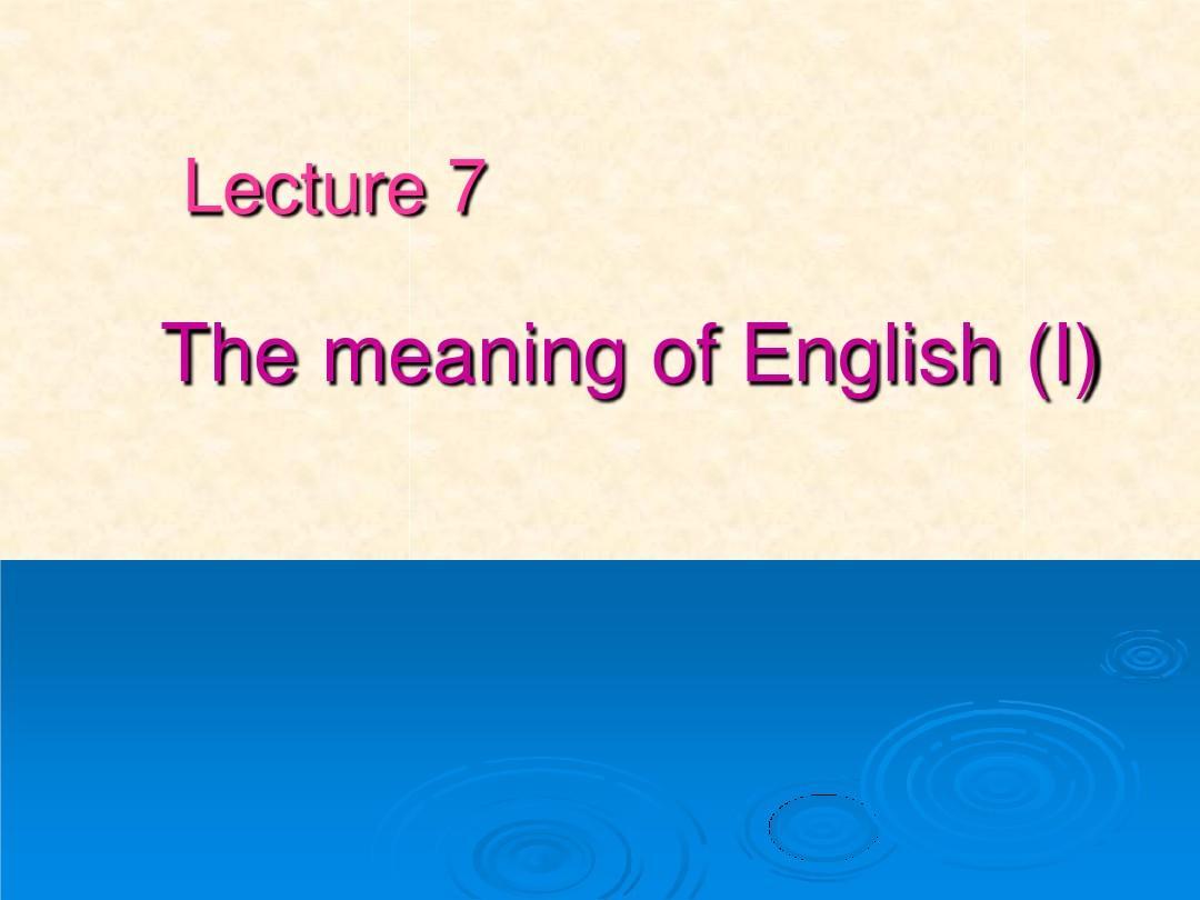 英语语言学实用教程课件Unit7-8