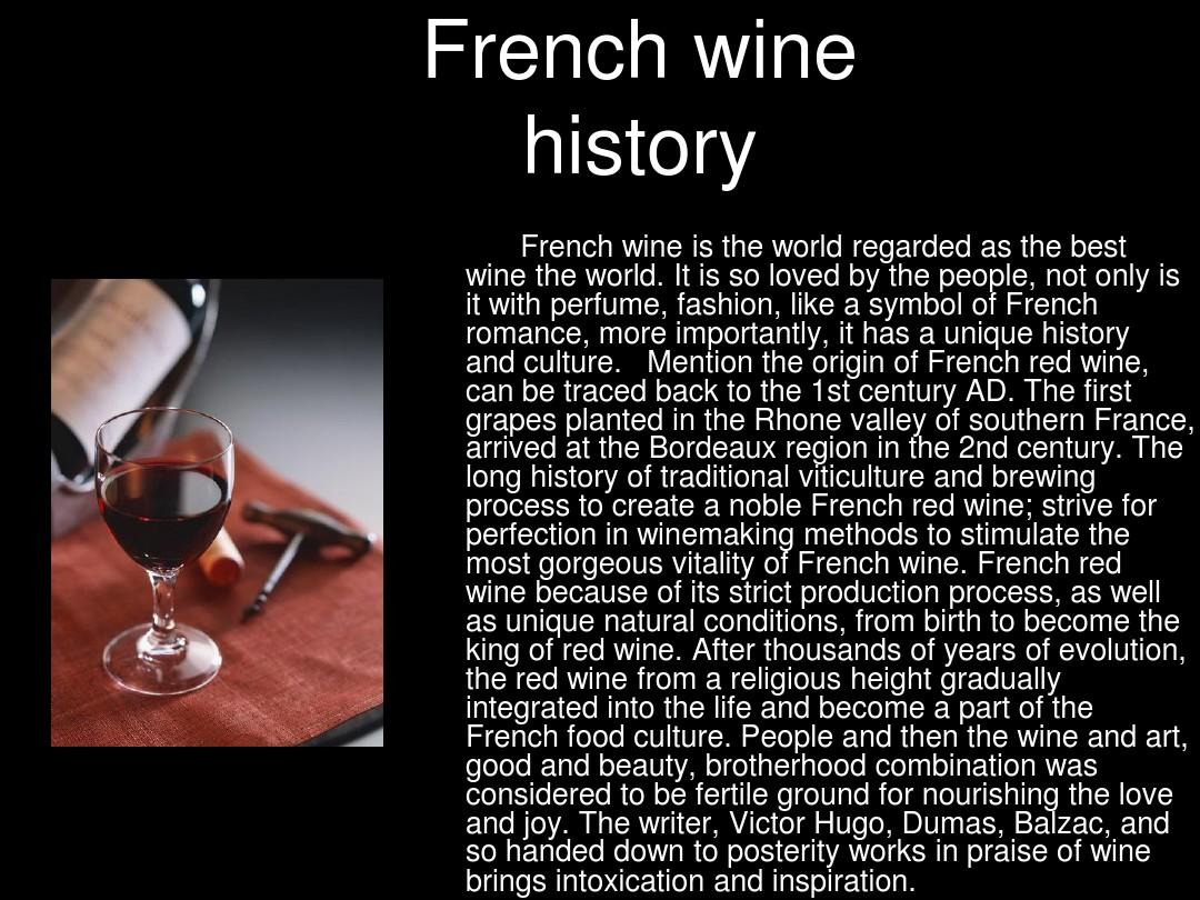 mention the origin of french red wine, can be traced back to