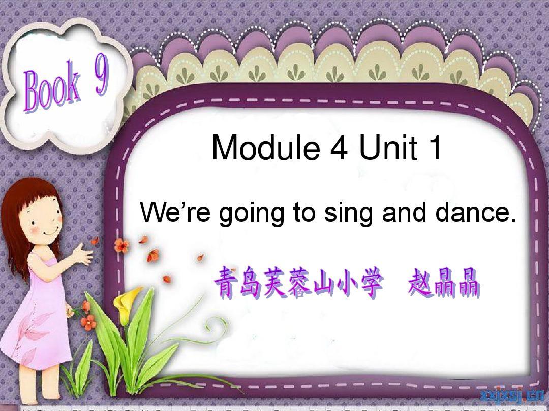 教学中的互联网应用案例-新标准B9 Module 4 Unit 1PPT