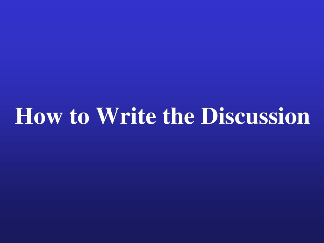 How+to+Write+the+Discussion
