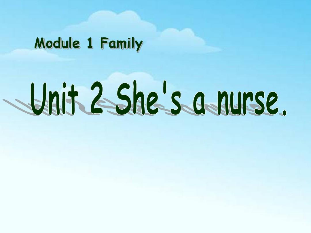 外研版(一起)一下Module 1《Unit 2 She's a nurse》课件 (2)PPT