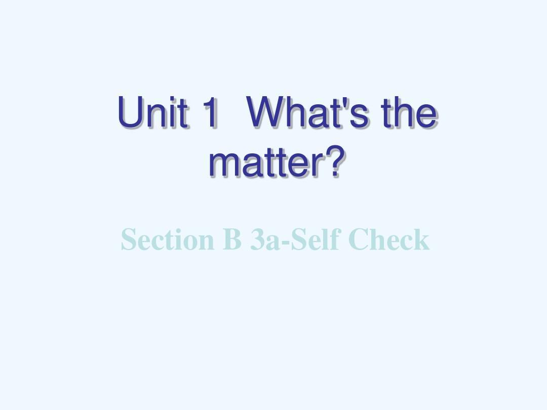 英语人教版八年级下册Unit1 Section B 3a-Selfcheck