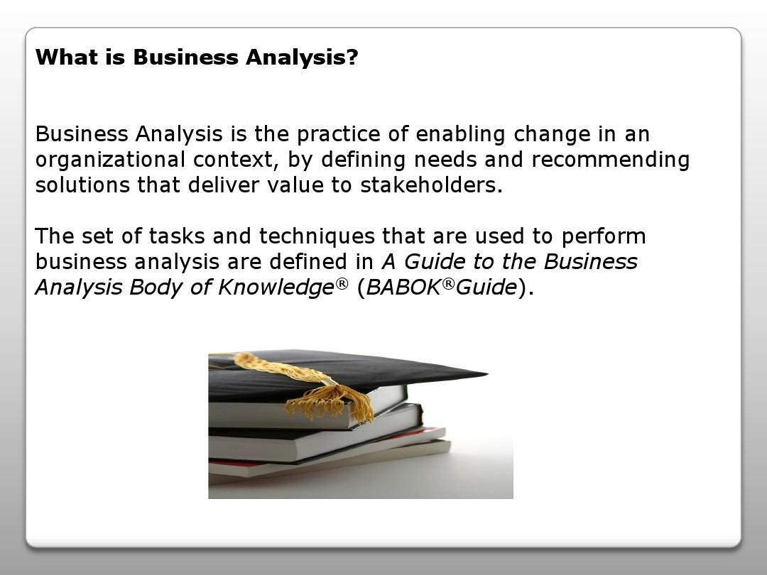 business analysis is the practice of enabling change in an orga图片