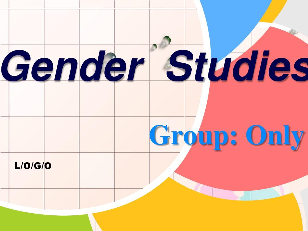 Gender Studies(男女性别差异研究)PPT