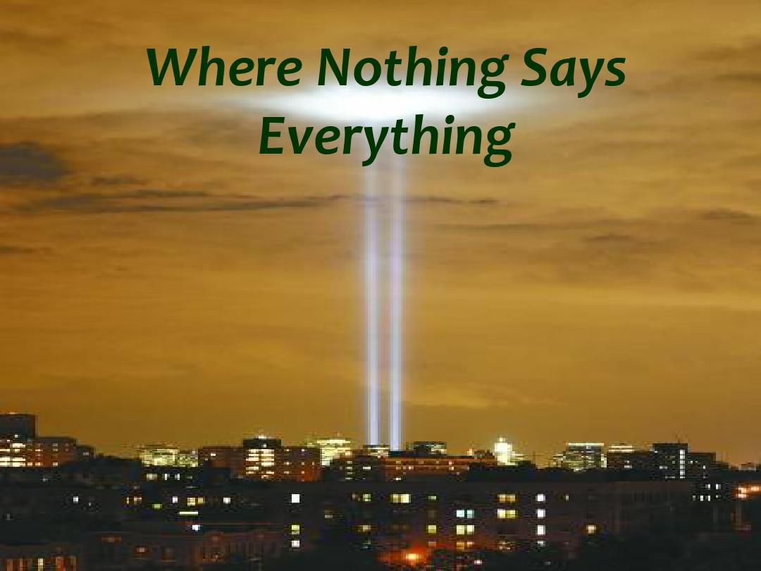 Where Nothing Says Everything