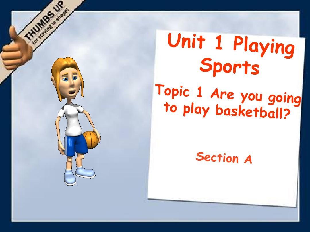 仁爱英语八年级上册Unit_1_Topic_1_Section_A教学课件