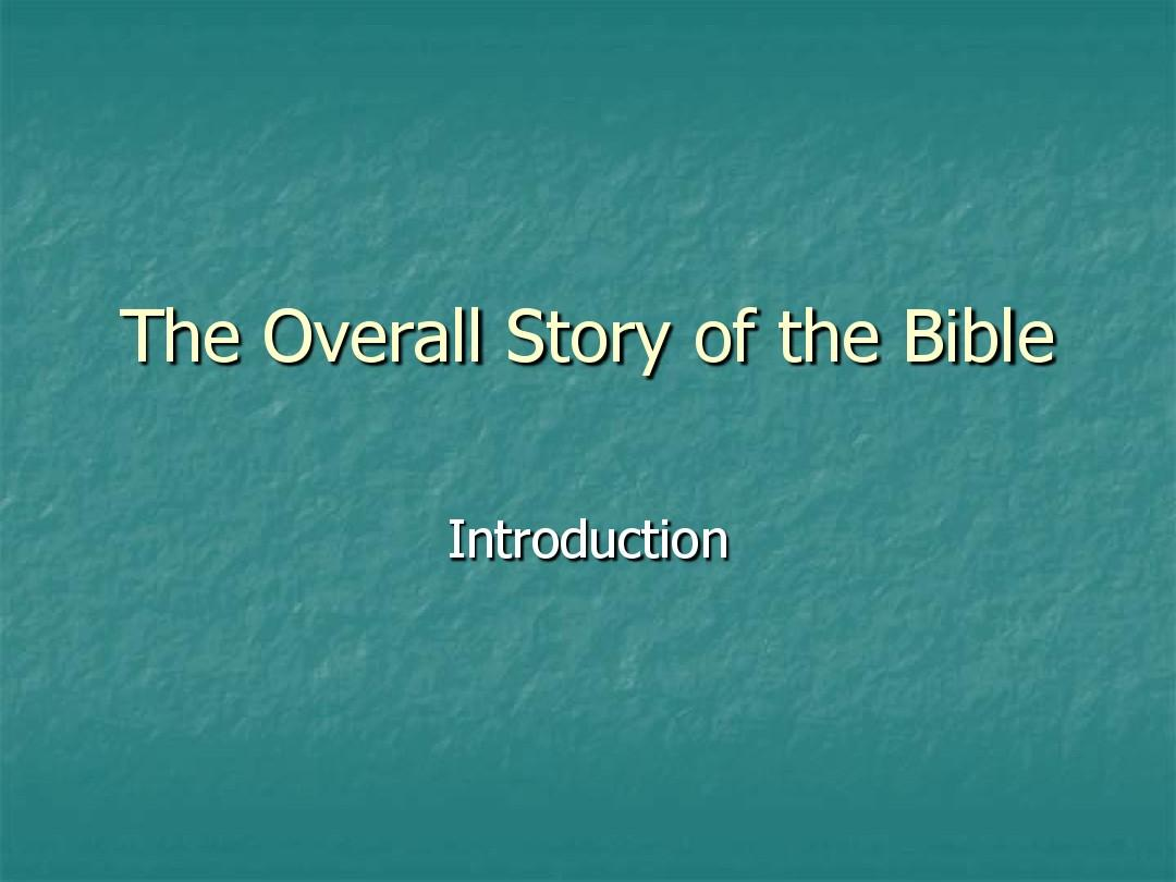 Overall_Story_of_the_Bible 关于圣经的众多故事