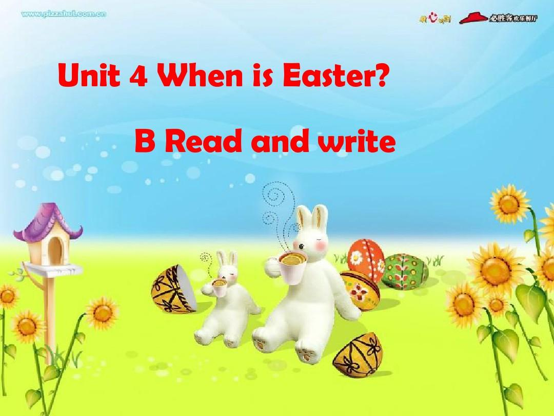 新版PEP五年级下册Unit 4 When is Easter B read and write课件PPT