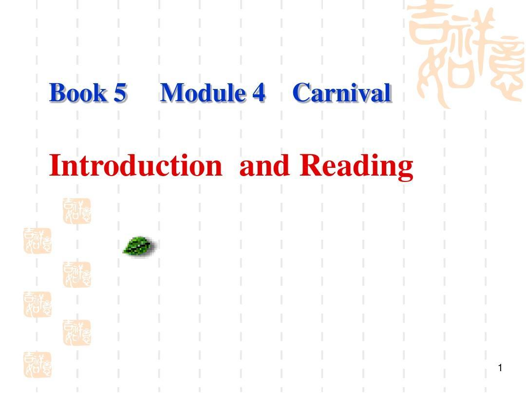 高中外研版 Book5 Module4 introduction and reading