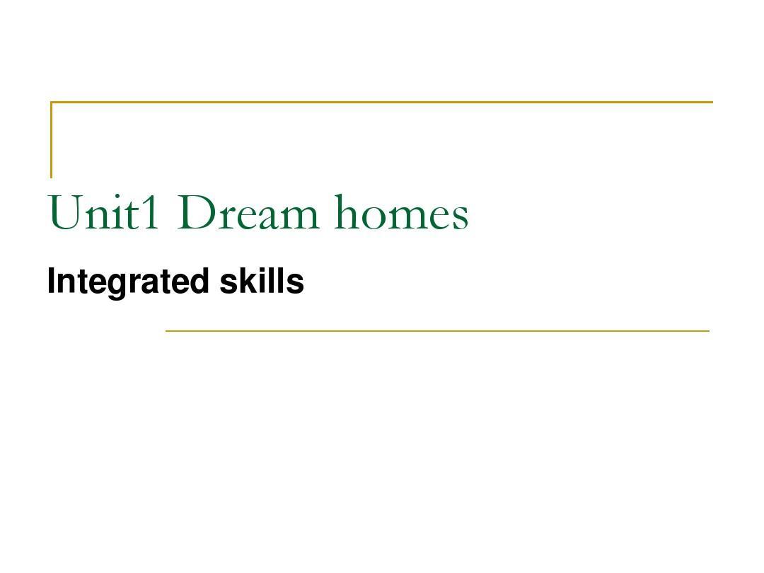 【最新】牛津译林版七年级英语下册《Unit 1 Dream homes》integrated skills精品课件