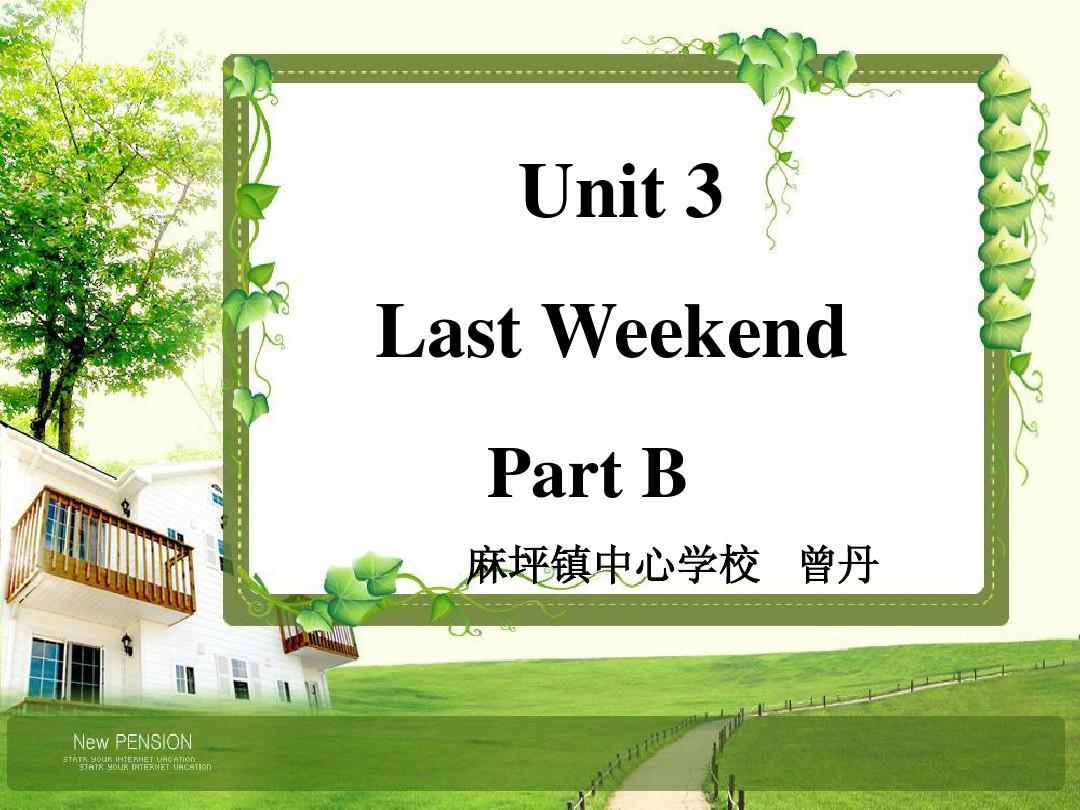 pep小学六年级下册Unit 3  Last Weekend课件