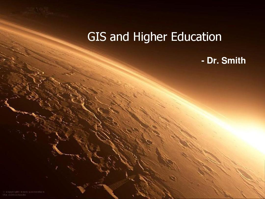 GIS and Higher Education