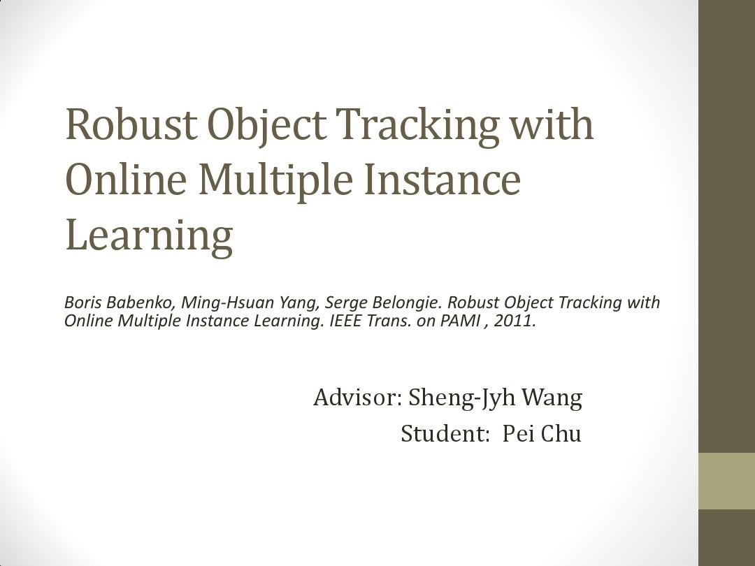 Robust Object Tracking with Online Multiple Instance LearningPPT