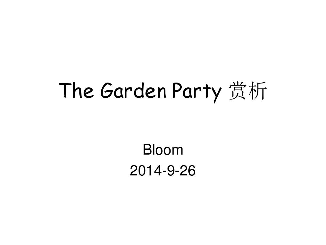 The Garden Party 赏析