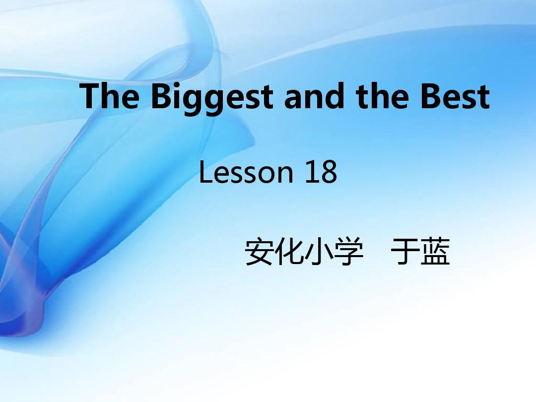 The Biggest and the BestPPT