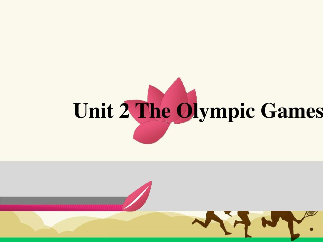 Unit2 The Olympic Games readingPPT