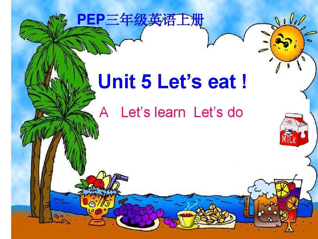 人教版PEP三年级上册英语Unit5 Let's eat A Let's learn  Let's do教学课件PPT