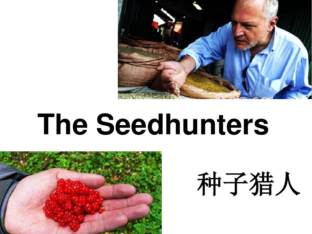 T3 R2 The seedhunters