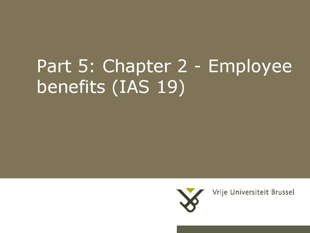 Part_5_Chapter_2_Employee_benefits_(IAS_19)