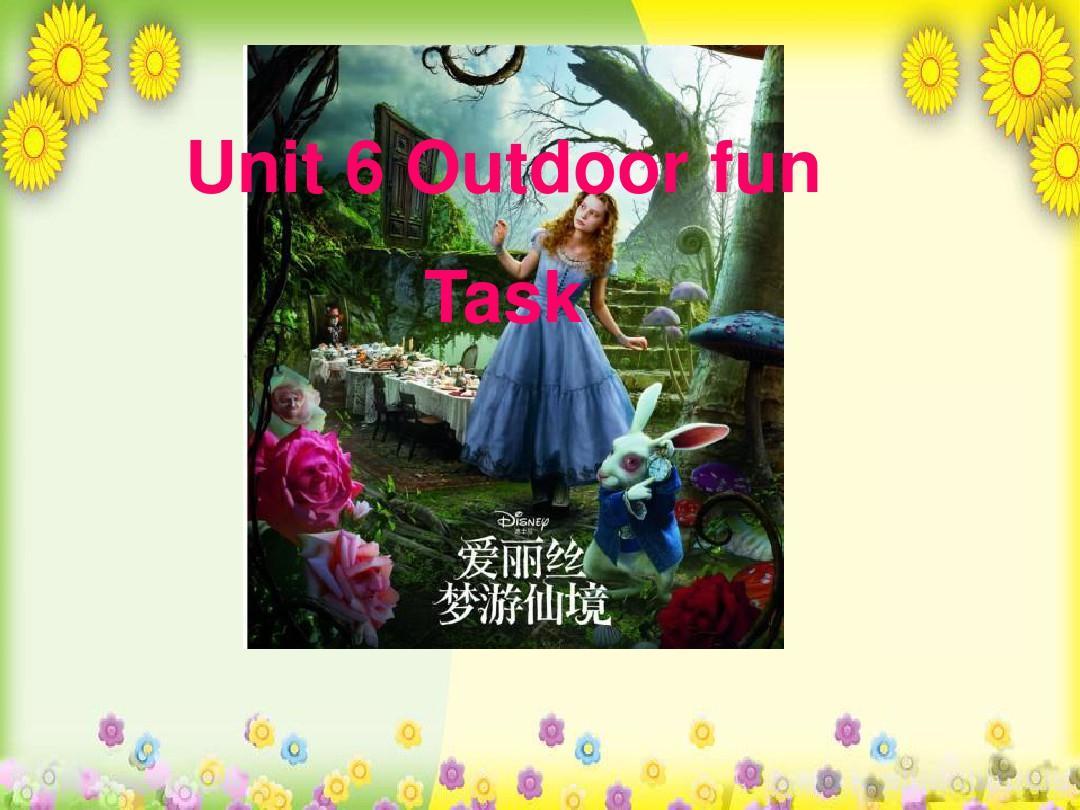 精美课件PPT 七年级英语下册 Unit 6 Outdoor fun Main Task课件