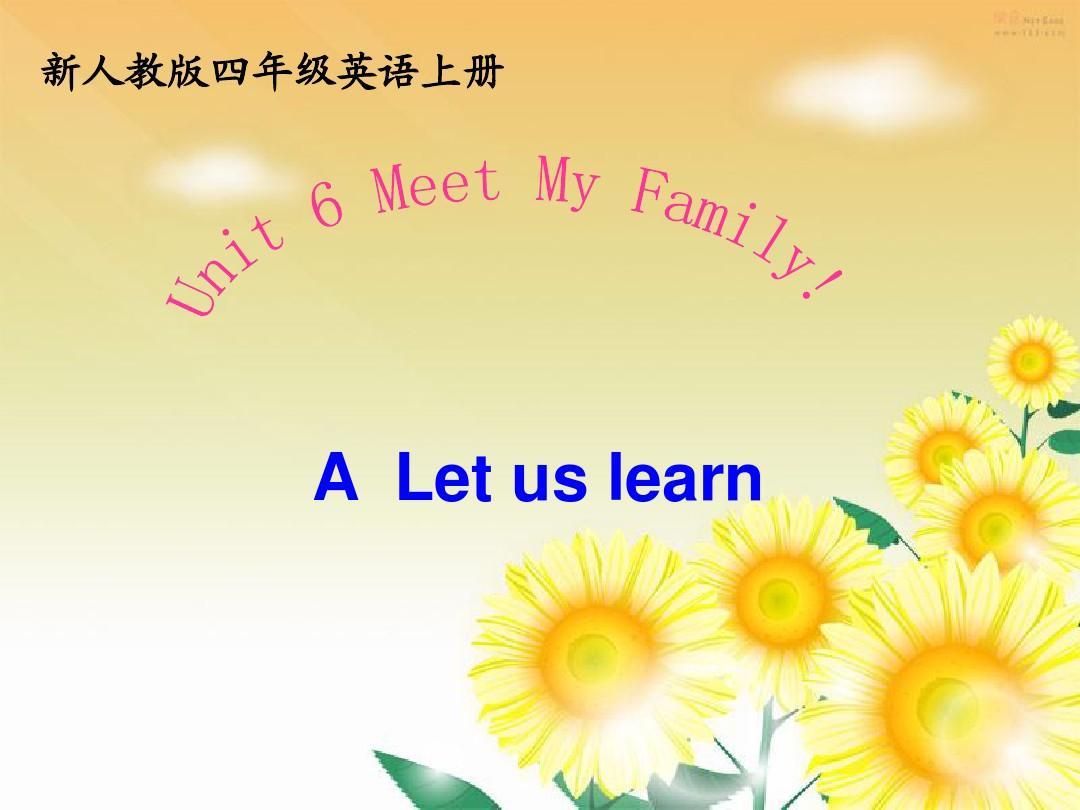 2016年pep新人教版小学英语四年级上册Unit6 Meet My Family! A Let's learn课件PPT
