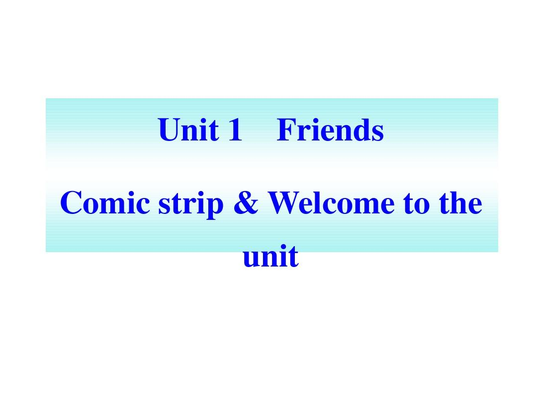 8Aunit1 comic strip and welcomePPT