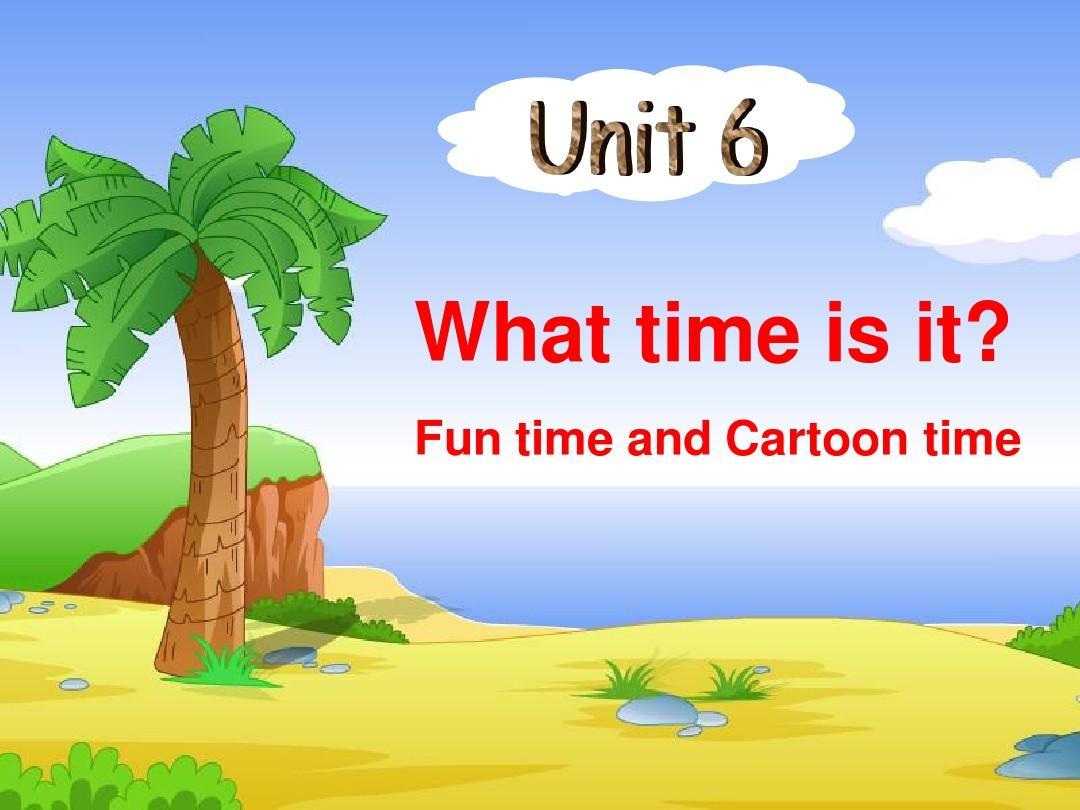 【最新配套】牛津译林苏教版三年级英语下册Unit6 What time is it Cartoontime优质公开课课件