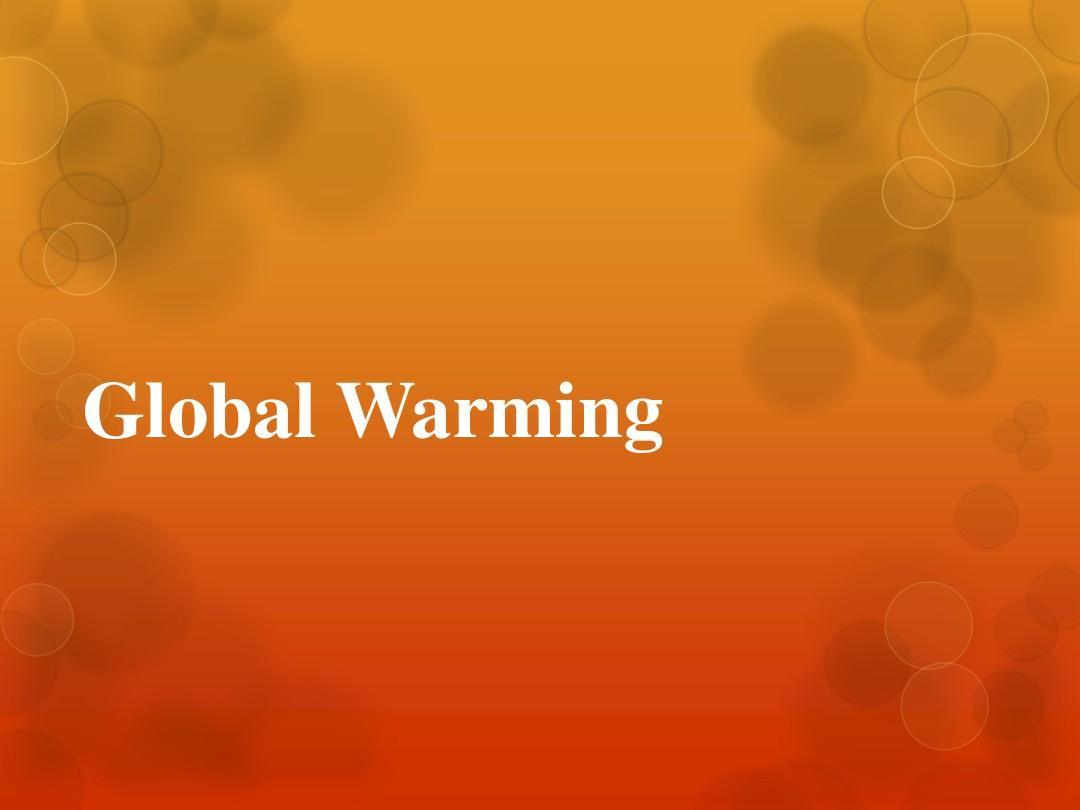 英语演讲PPT-global warming