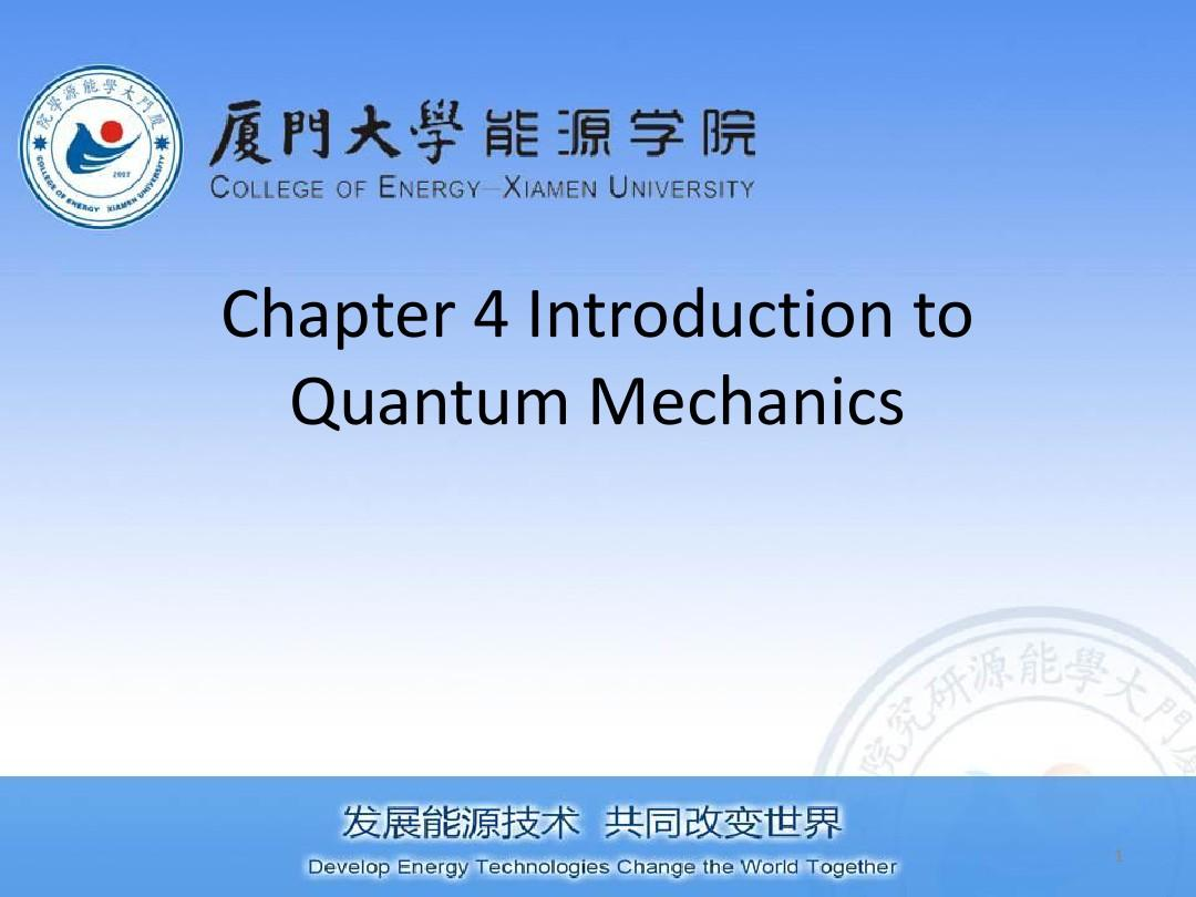 Chapter 4 Introduction to Quantum Mechanics - submitted