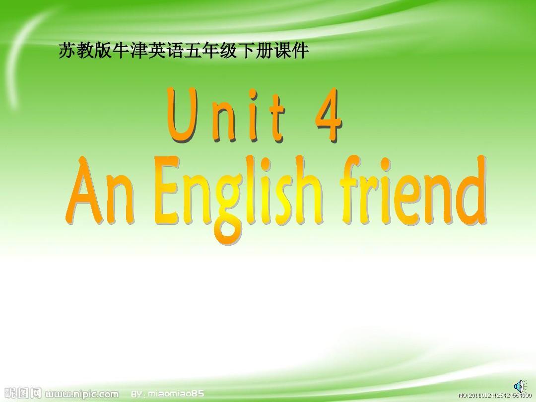 苏教牛津版英语五年级下册《An English Friend》PPT课件精品