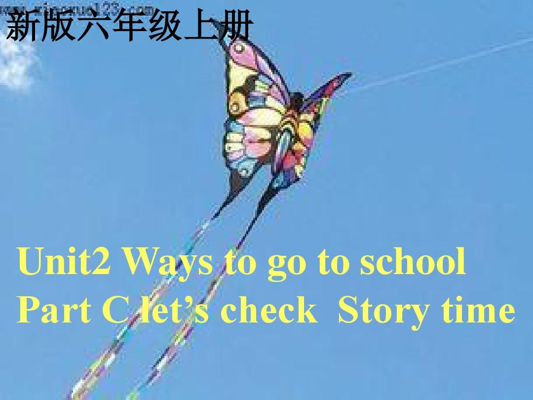 新PEP六年级上册英语《Unit2 Ways to go to school partC story time课件PPT》10