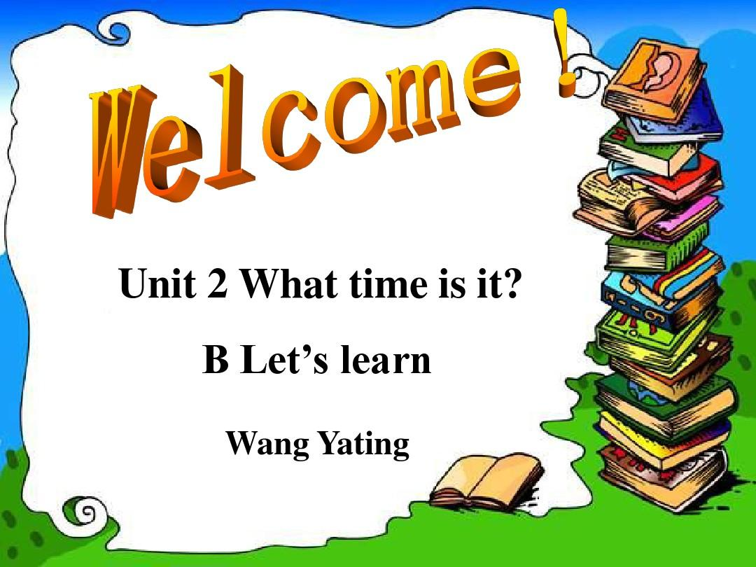 what time is it B Let's learn PPT课件