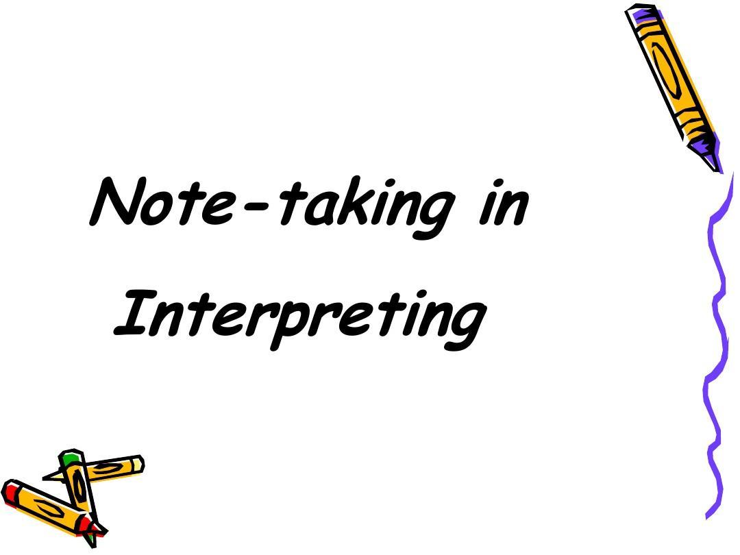Note-taking in Interpreting