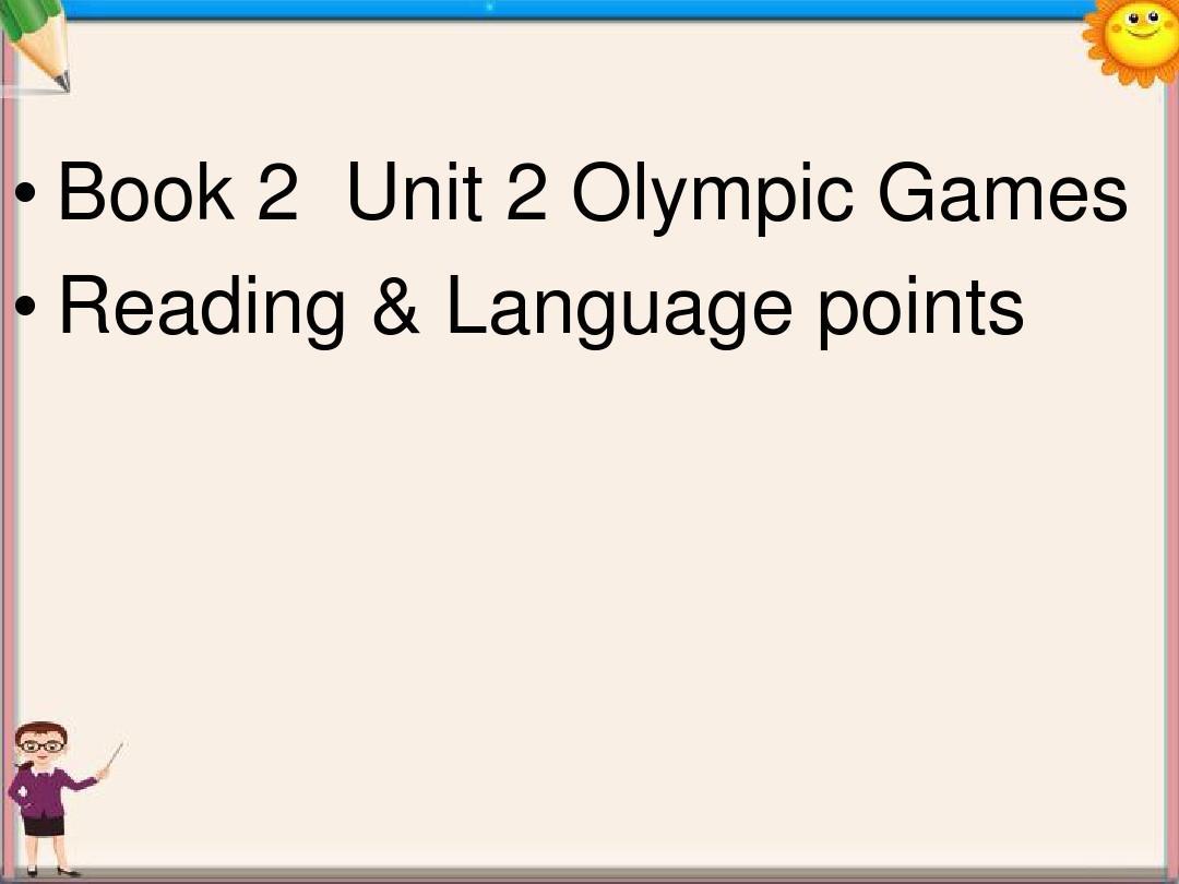 高中英语 Unit 2 Olympic Games Reading课件 新人教版必修2