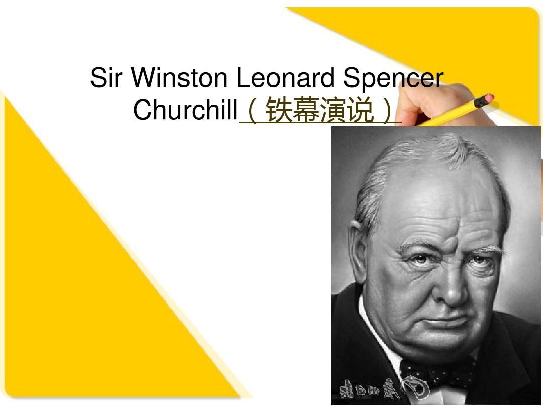 sir winston leonard spencer churchill(铁幕演说)