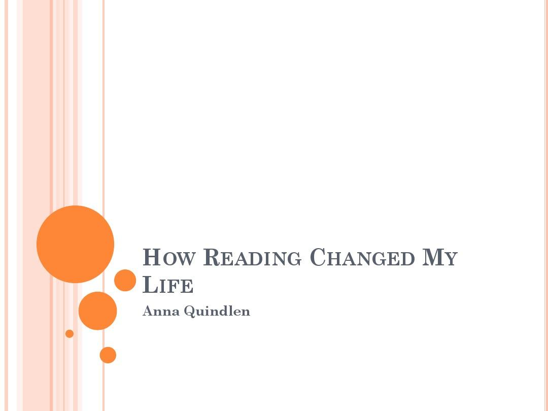 精读3 unit2How Reading Changed My LifePPT