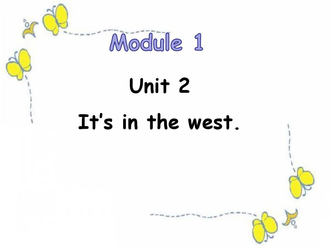 外研社 (三起)六年上册英语1.2 It's in the west (共18张PPT)