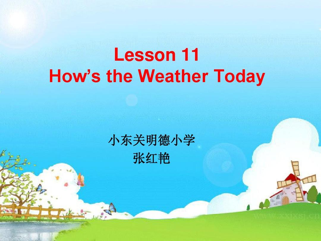 Lesson 11   How's the Weather TodayPPT