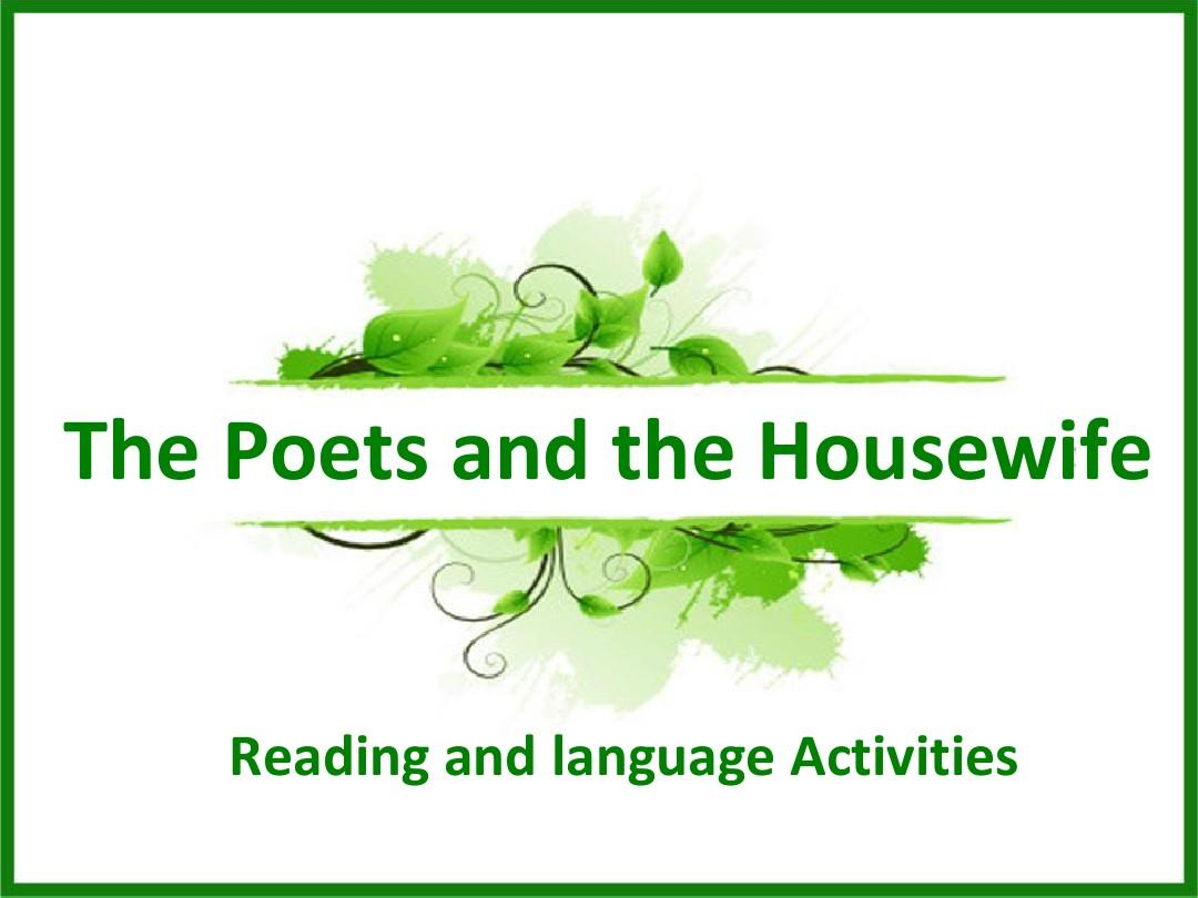 Unit11 The  Poets and the Housewife