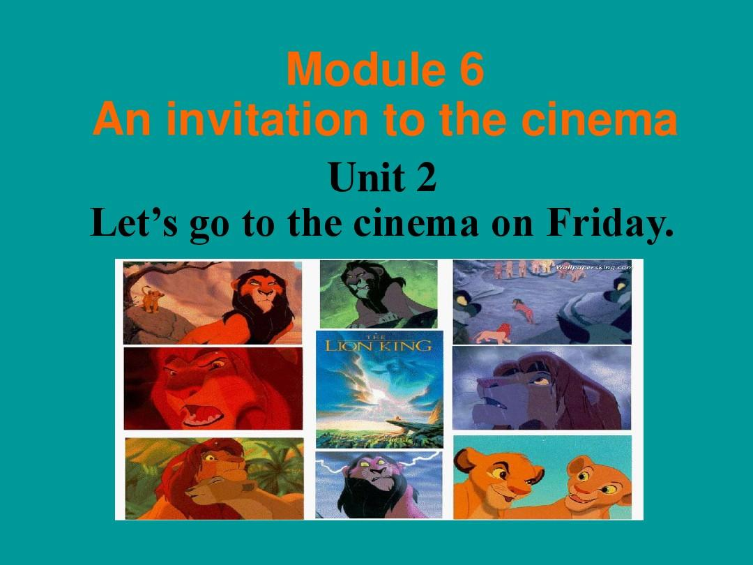 Module 6 Unit 2 Let's go to the cinema on Friday课件3(外研版七上)