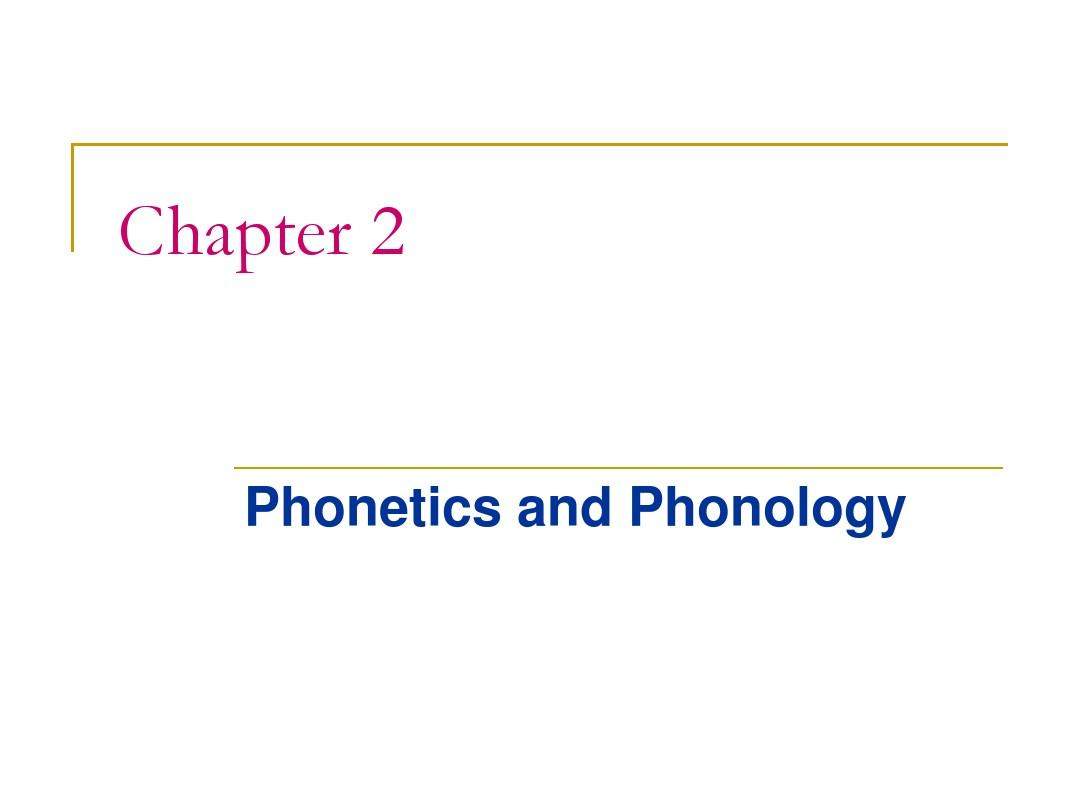 Chapter Two phonetics and phonology