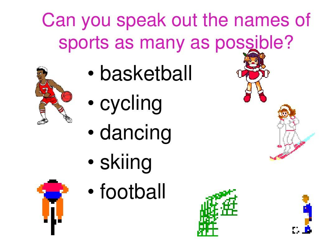 can you speak out the names of sports as many as possible?