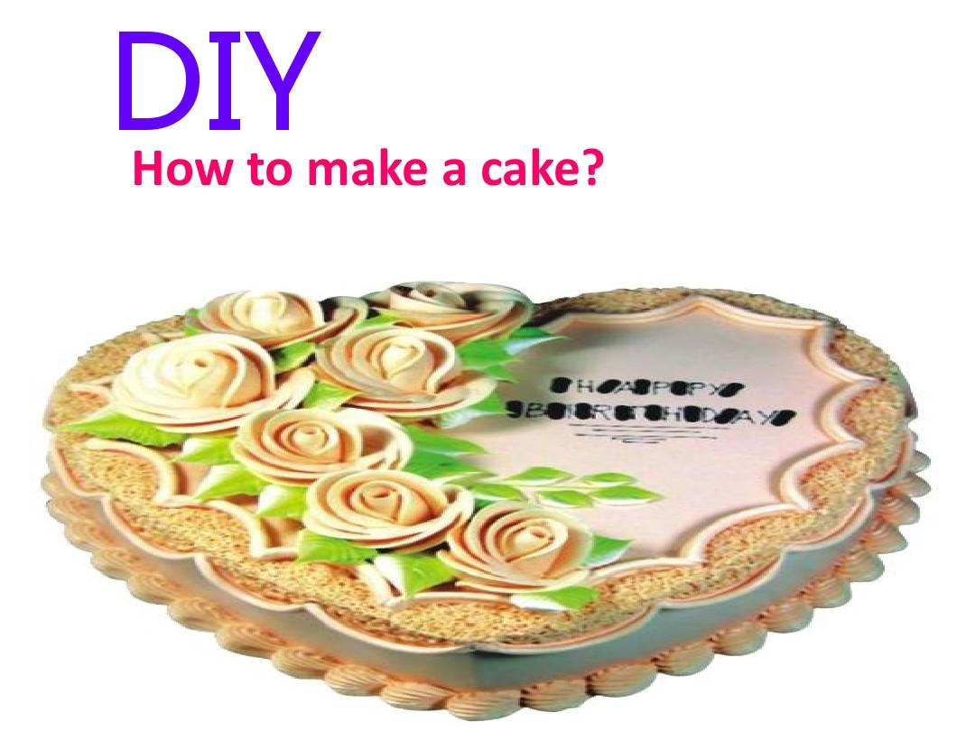 how to make a cake .ppt