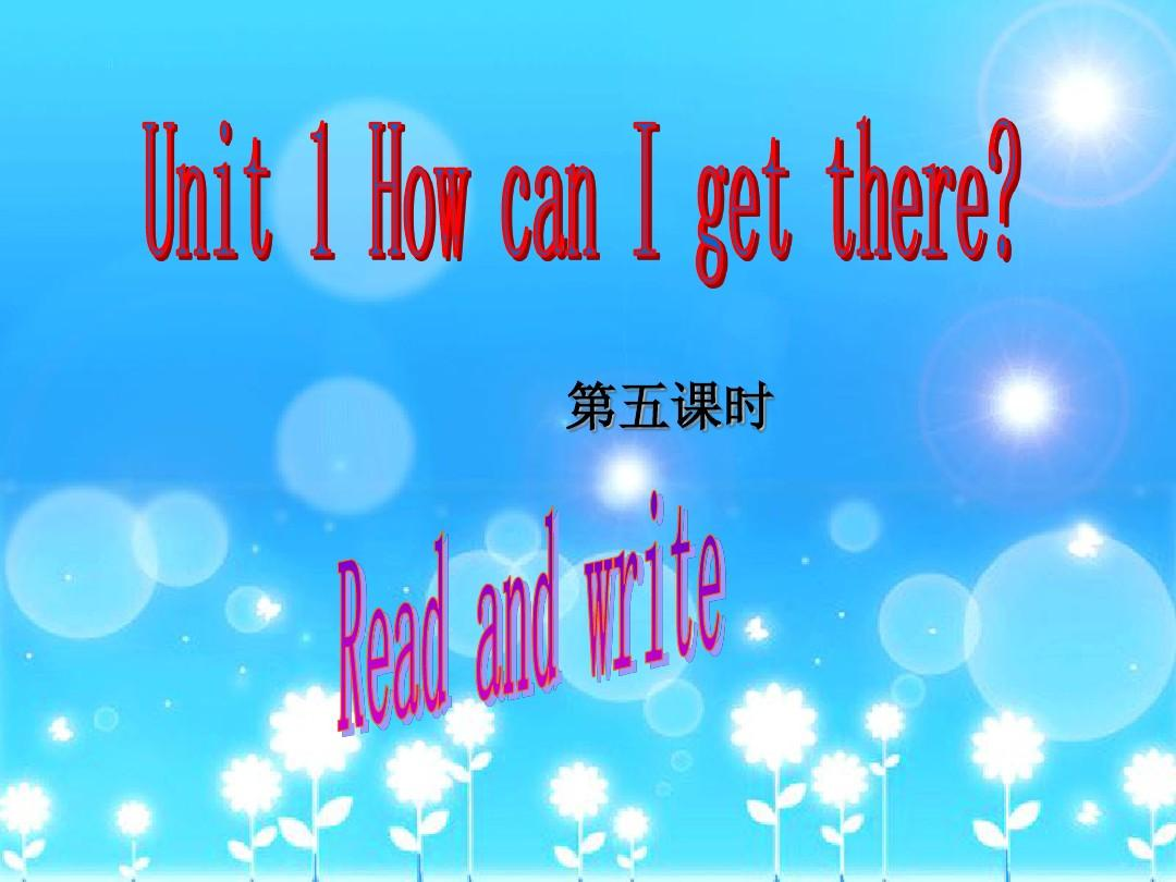 pep人教版六年级英语上册Unit1 How can I get there第5课时课件PPT