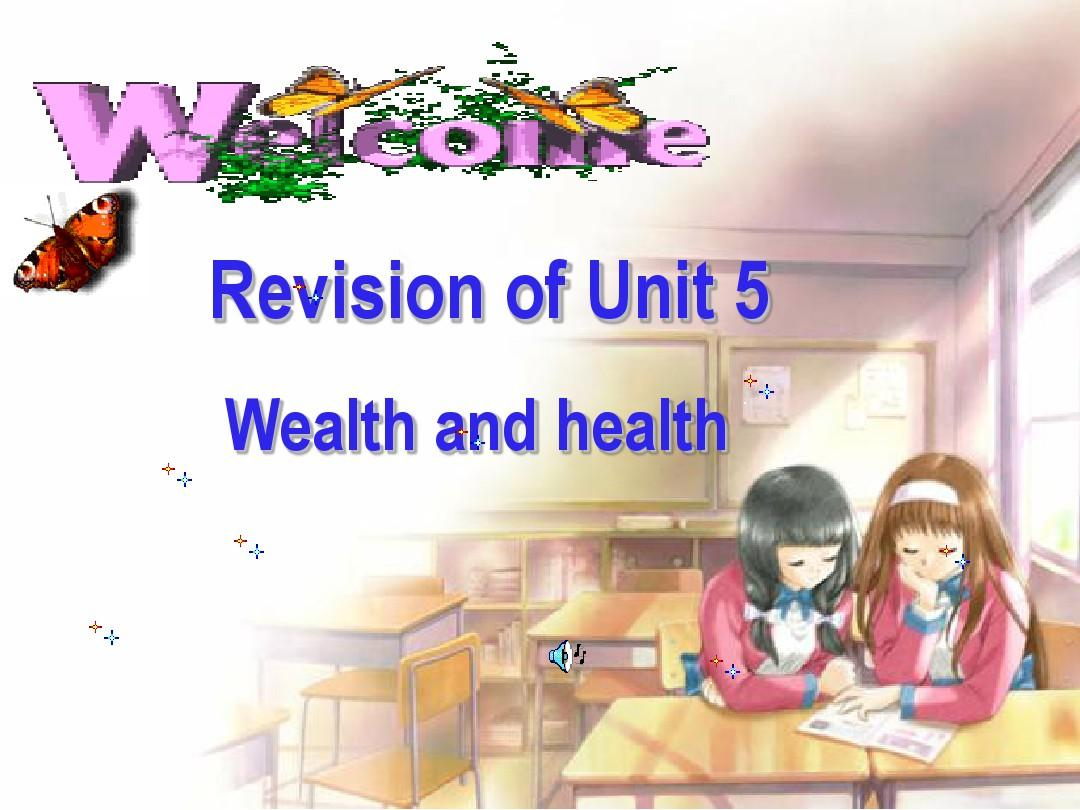 Unit 5 Wealth and health课件