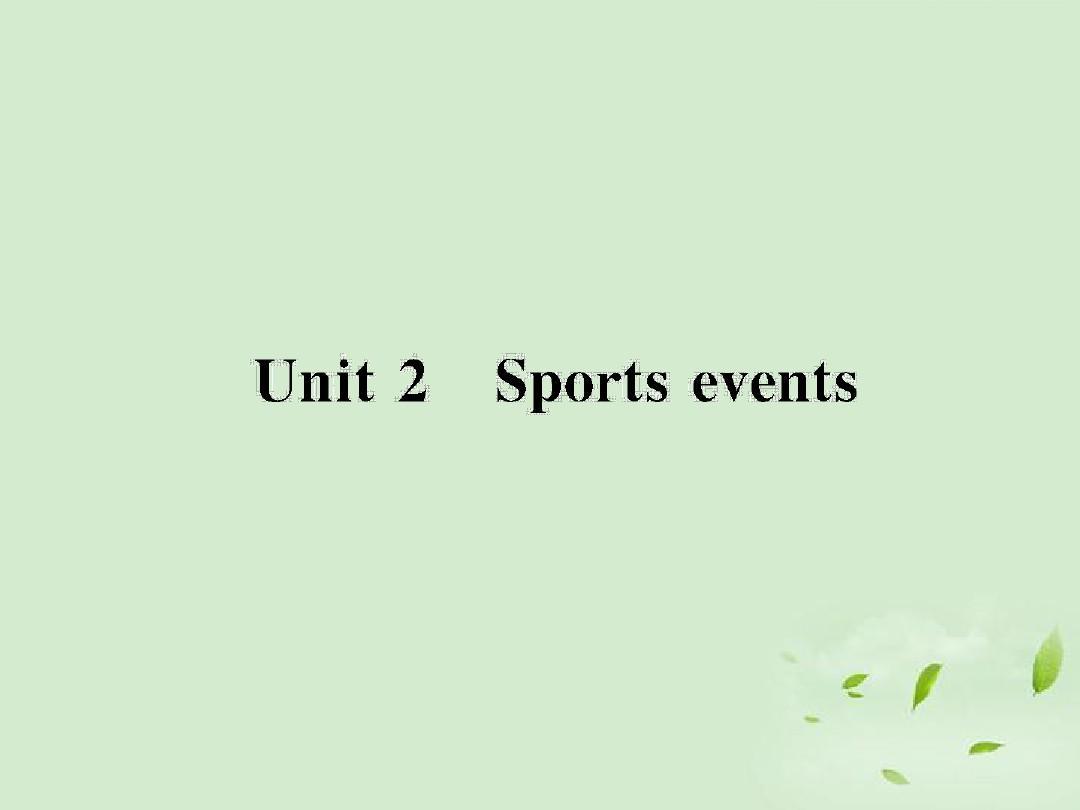 2013届高考英语一轮复习_Unit2_Sporting_events_牛津译林版必修4