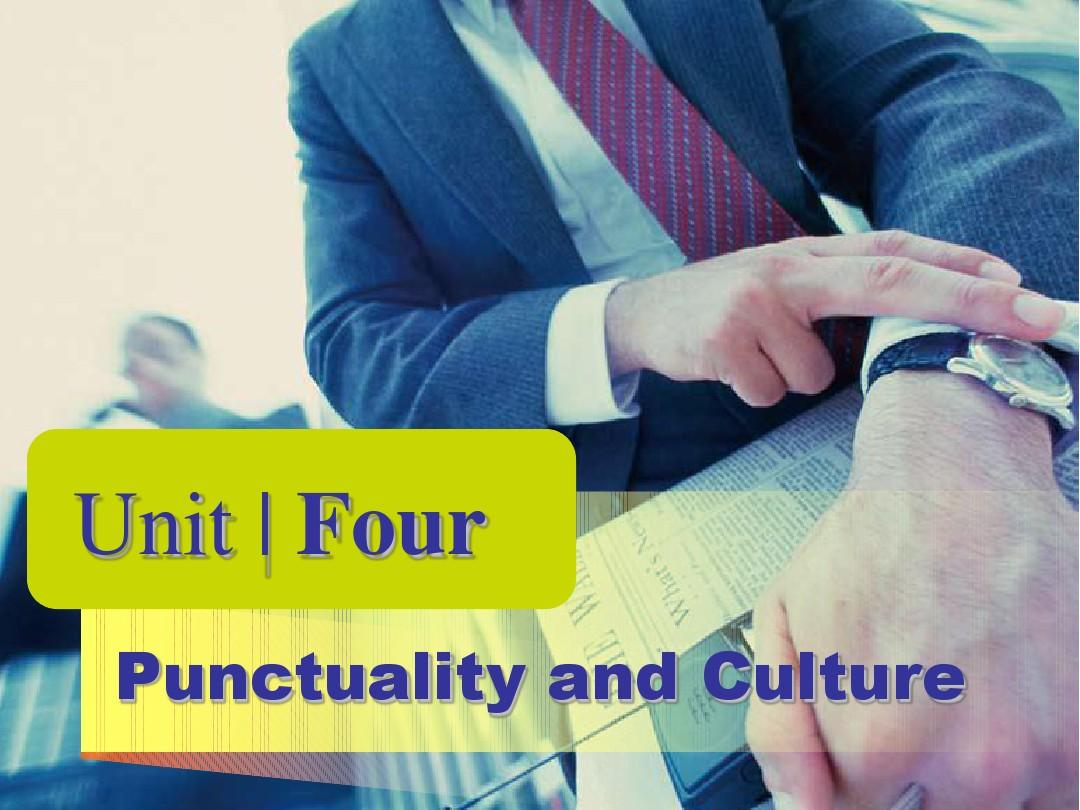 Unit_4_Punctuality_and_Culture