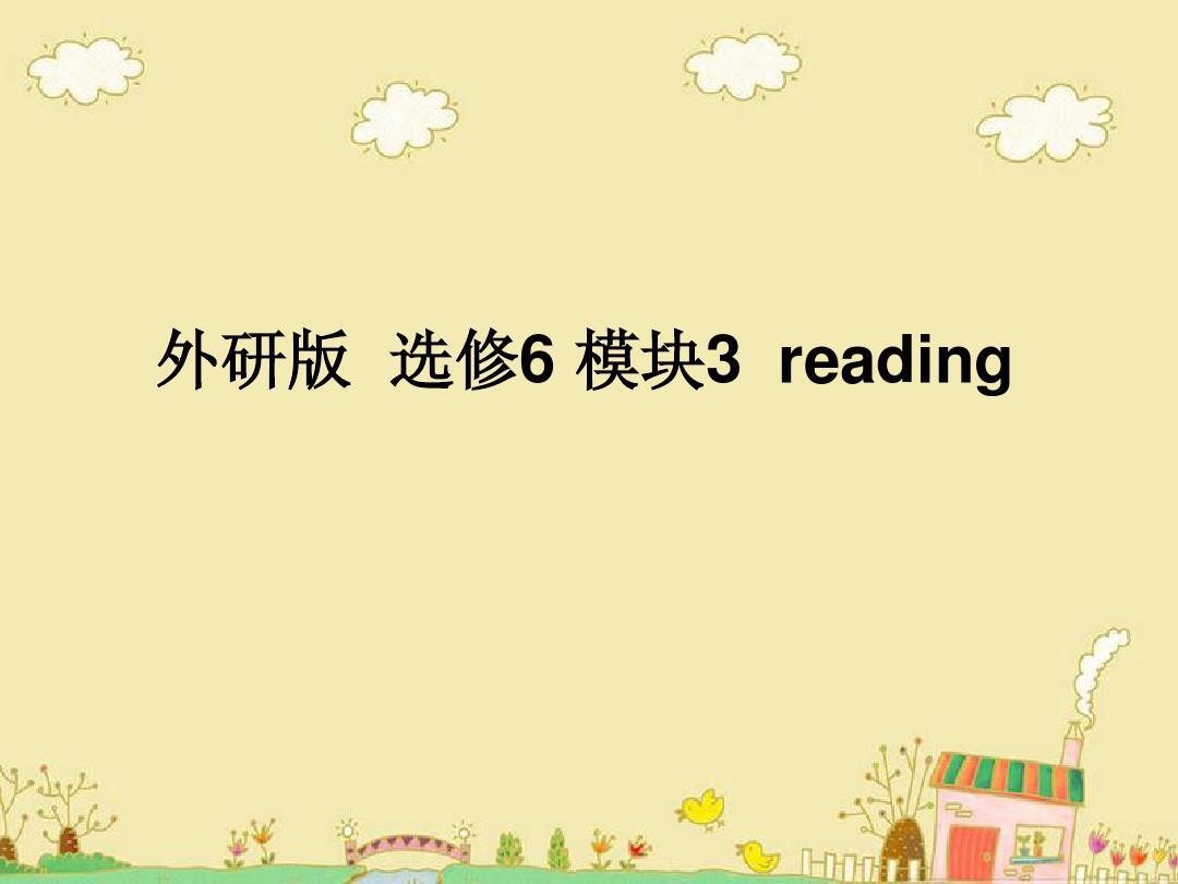 英语:Module3《Interpersonal Relationship-Friendship》reading课件(1)(外研版选修6)