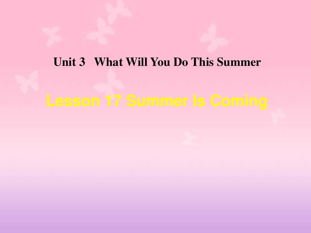 lesson17summeriscoming!ppt