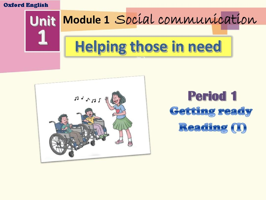 Unit 1 Helping those in need(Period 1)课件(牛津深圳版八年级下册)